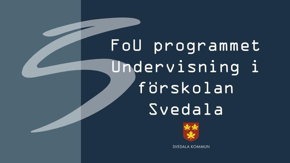 FoU programmet Undervisning i förskolan Svedala