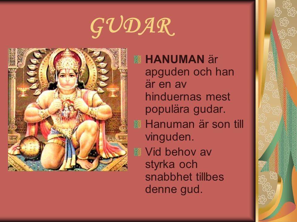 GUDAR HANUMAN är apguden och han är en av hinduernas mest populära gudar.