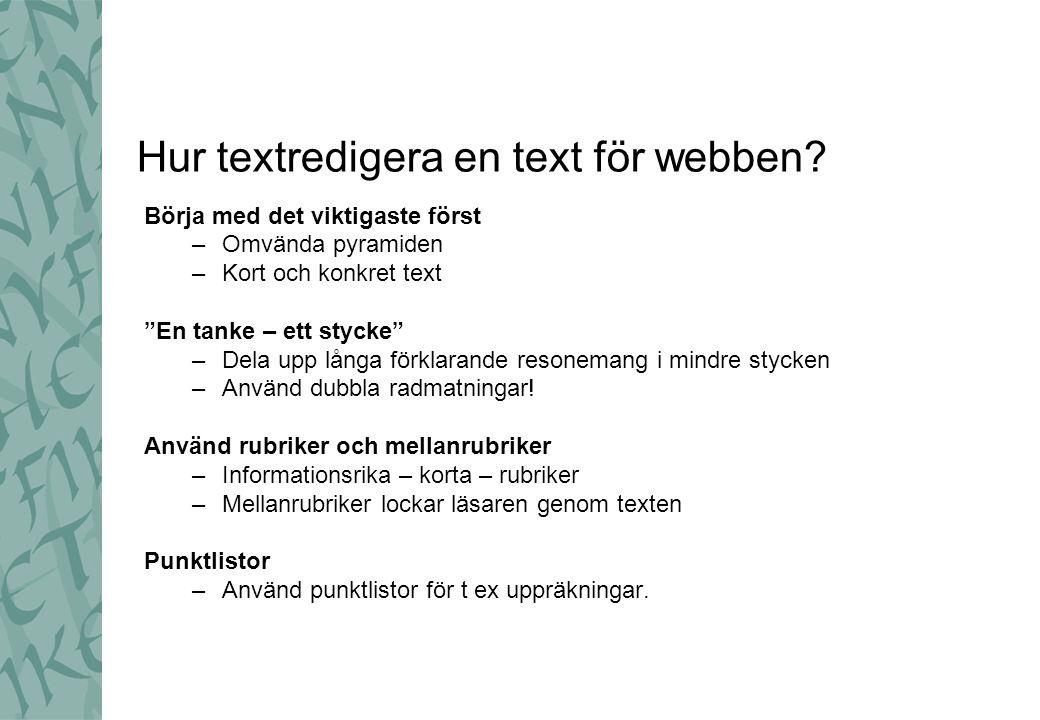 Hur textredigera en text för webben.