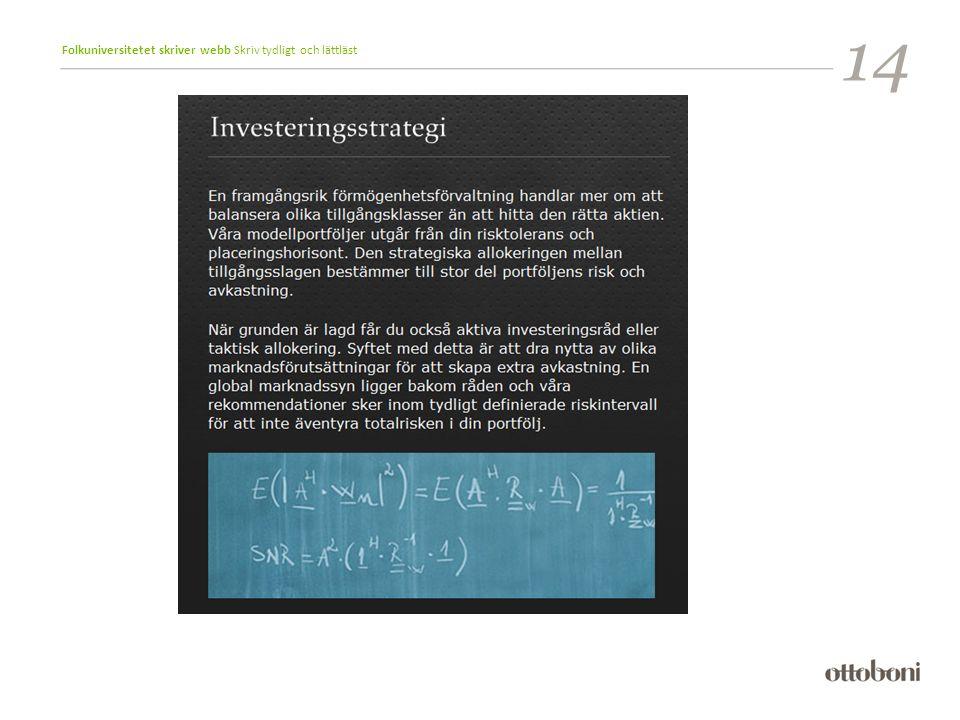 Folkuniversitetet skriver webb Skriv tydligt och lättläst 14