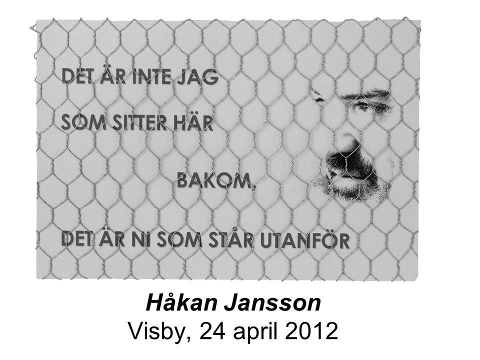 Håkan Jansson Visby, 24 april 2012