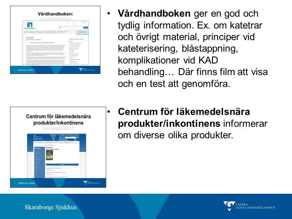Skaraborgs Sjukhus Vårdhandboken ger en god och tydlig information.