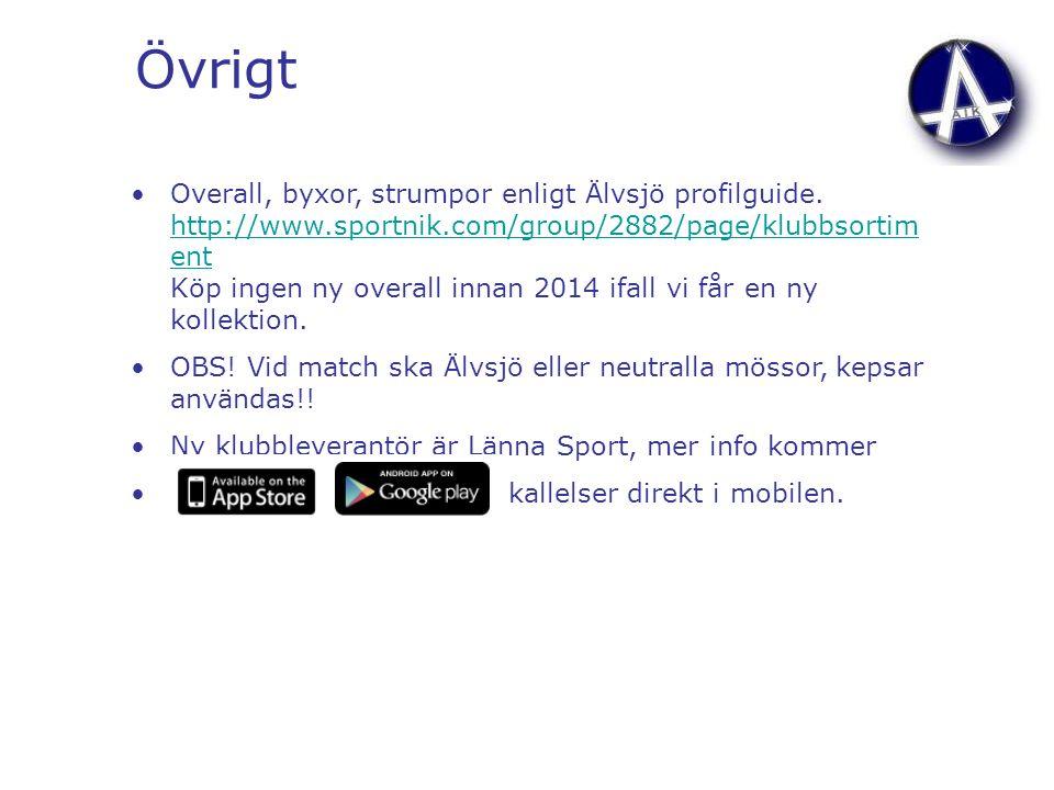 Övrigt Overall, byxor, strumpor enligt Älvsjö profilguide. http://www.sportnik.com/group/2882/page/klubbsortim ent Köp ingen ny overall innan 2014 ifa