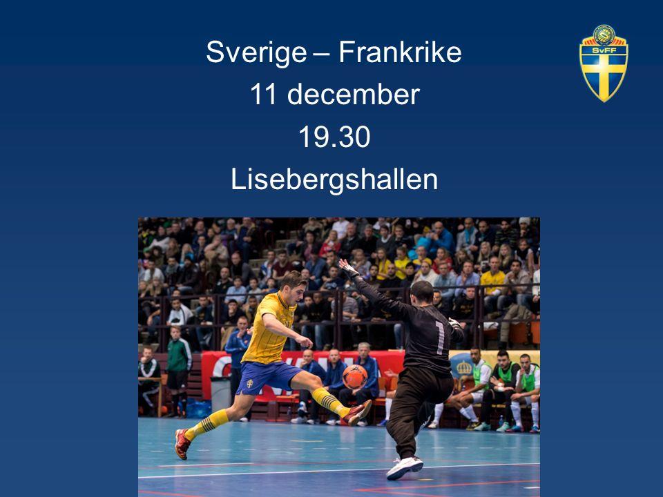 Sverige – Frankrike 11 december 19.30 Lisebergshallen