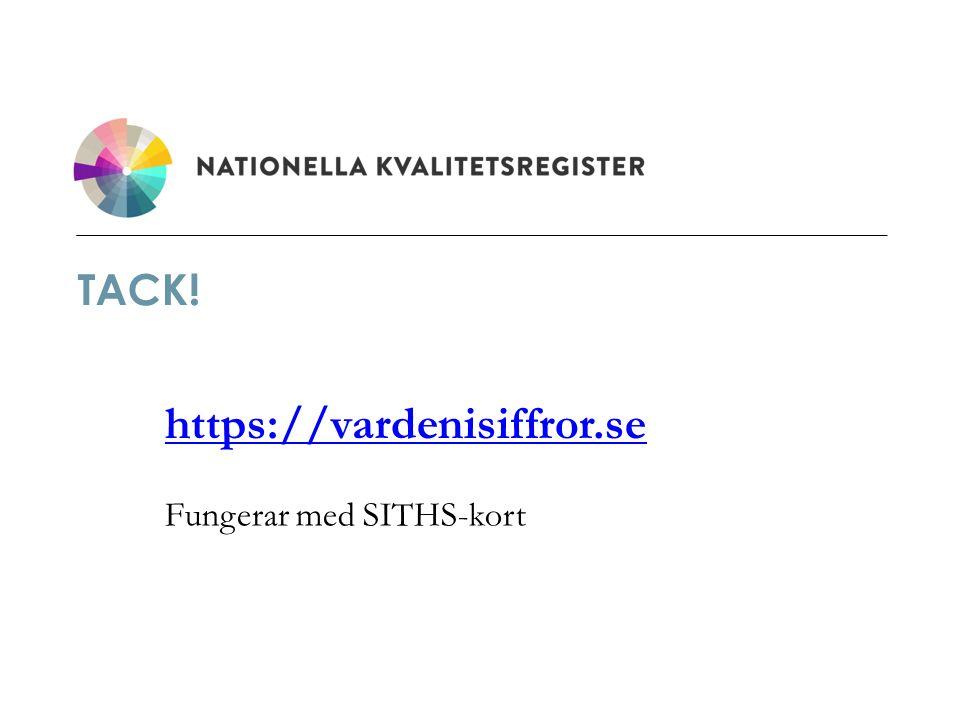 TACK! https://vardenisiffror.se Fungerar med SITHS-kort