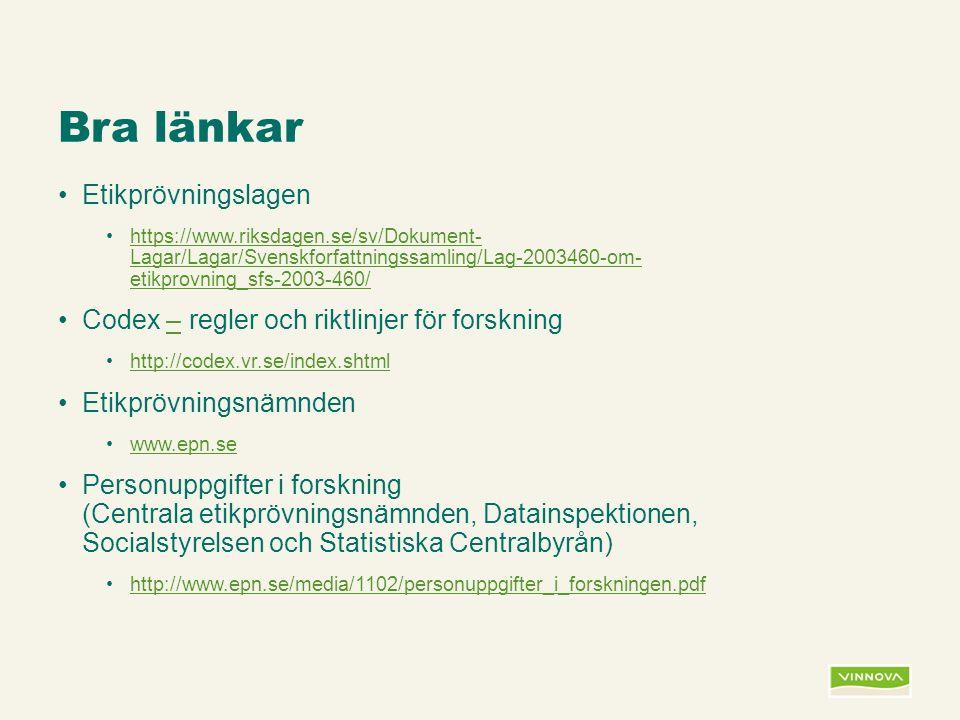 Infogad sidfot, datum och sidnummer syns bara i utskrift (infoga genom fliken Infoga -> Sidhuvud/sidfot) Bra länkar Etikprövningslagen https://www.riksdagen.se/sv/Dokument- Lagar/Lagar/Svenskforfattningssamling/Lag-2003460-om- etikprovning_sfs-2003-460/https://www.riksdagen.se/sv/Dokument- Lagar/Lagar/Svenskforfattningssamling/Lag-2003460-om- etikprovning_sfs-2003-460/ Codex – regler och riktlinjer för forskning– http://codex.vr.se/index.shtml Etikprövningsnämnden www.epn.se Personuppgifter i forskning (Centrala etikprövningsnämnden, Datainspektionen, Socialstyrelsen och Statistiska Centralbyrån) http://www.epn.se/media/1102/personuppgifter_i_forskningen.pdf