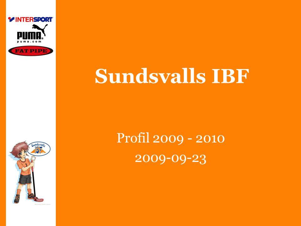 Sundsvalls IBF Profil 2009 - 2010 2009-09-23