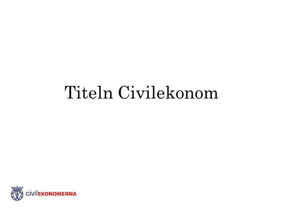 Vem kan kalla sig civilekonom.
