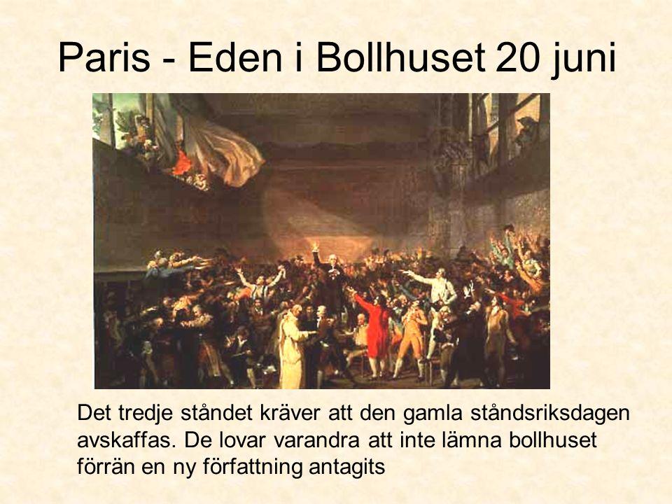 Paris - Eden i Bollhuset 20 juni Det tredje ståndet kräver att den gamla ståndsriksdagen avskaffas.