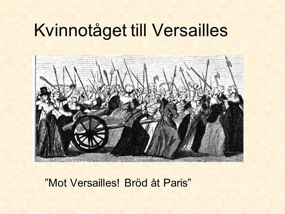 Kvinnotåget till Versailles Mot Versailles! Bröd åt Paris