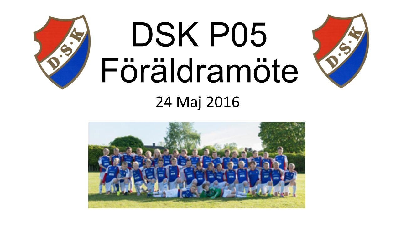 DSK P05 Föräldramöte 24 Maj 2016