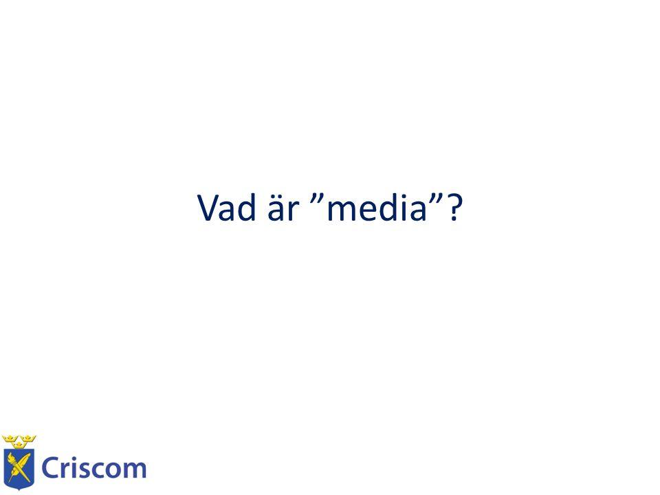 Vad är media