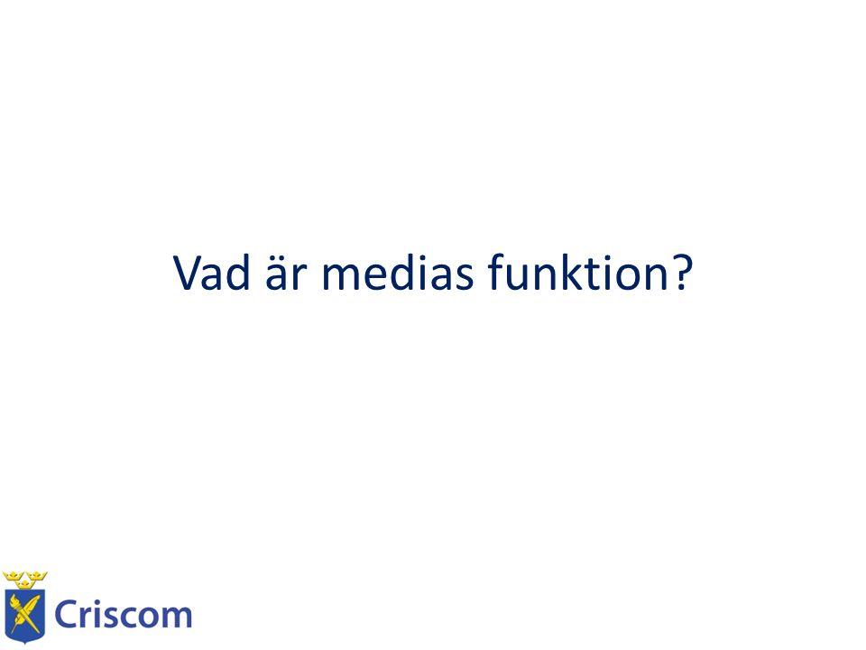 Vad är medias funktion?
