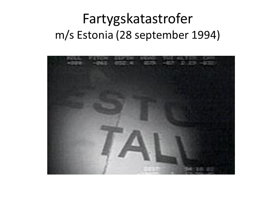 Fartygskatastrofer m/s Estonia (28 september 1994)
