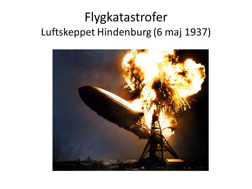 Flygkatastrofer Luftskeppet Hindenburg (6 maj 1937)