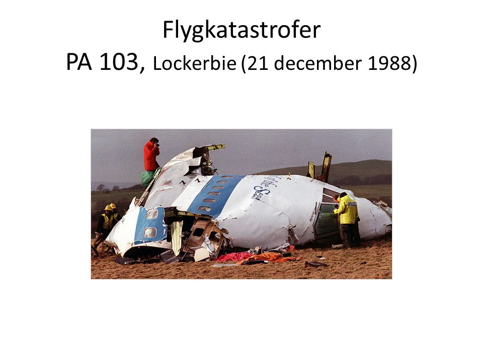Flygkatastrofer PA 103, Lockerbie (21 december 1988)