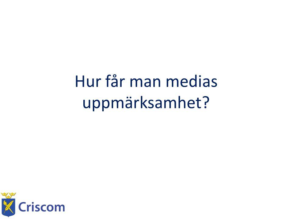 Härnösand 31 aug – 2 sep 2012 Media och Kriskommunikation