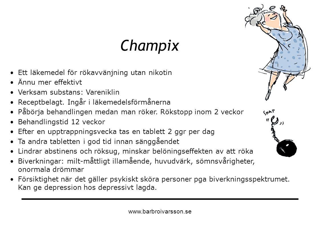 Champix Ett läkemedel för rökavvänjning utan nikotin Ännu mer effektivt Verksam substans: Vareniklin Receptbelagt. Ingår i läkemedelsförmånerna Påbörj