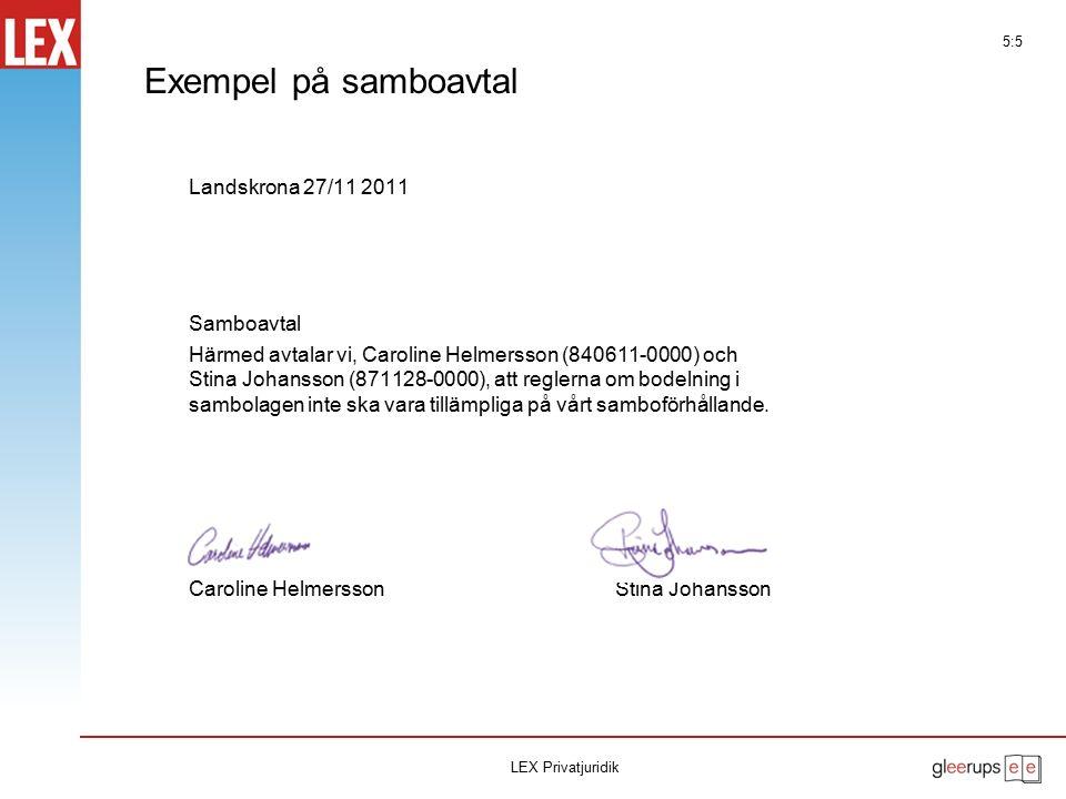 Exempel på samboavtal Landskrona 27/11 2011 Samboavtal Härmed avtalar vi, Caroline Helmersson (840611-0000) och Stina Johansson (871128-0000), att reg