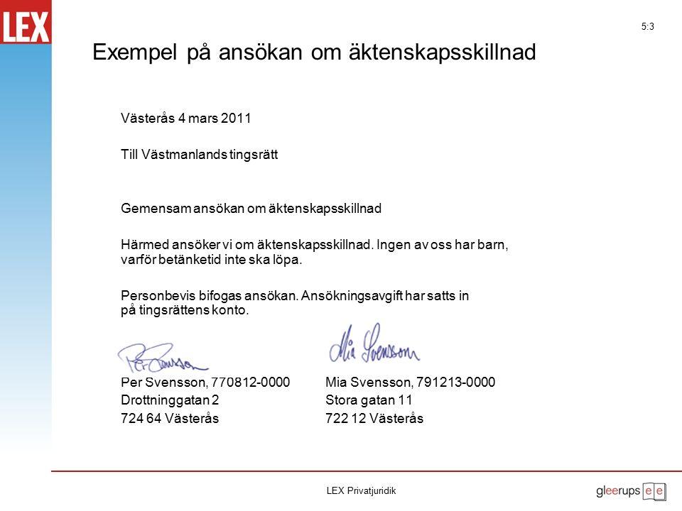 Exempel på ansökan om äktenskapsskillnad Västerås 4 mars 2011 Till Västmanlands tingsrätt Gemensam ansökan om äktenskapsskillnad Härmed ansöker vi om