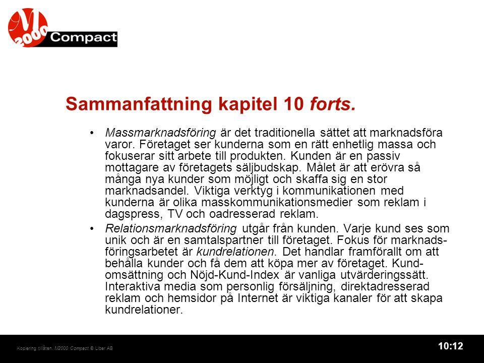 10:12 Kopiering tillåten. M2000 Compact © Liber AB Sammanfattning kapitel 10 forts.