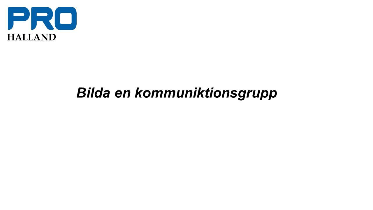 HALLAND Bilda en kommuniktionsgrupp