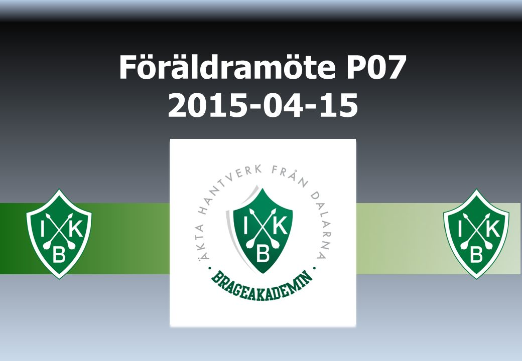 Föräldramöte P07 2015-04-15