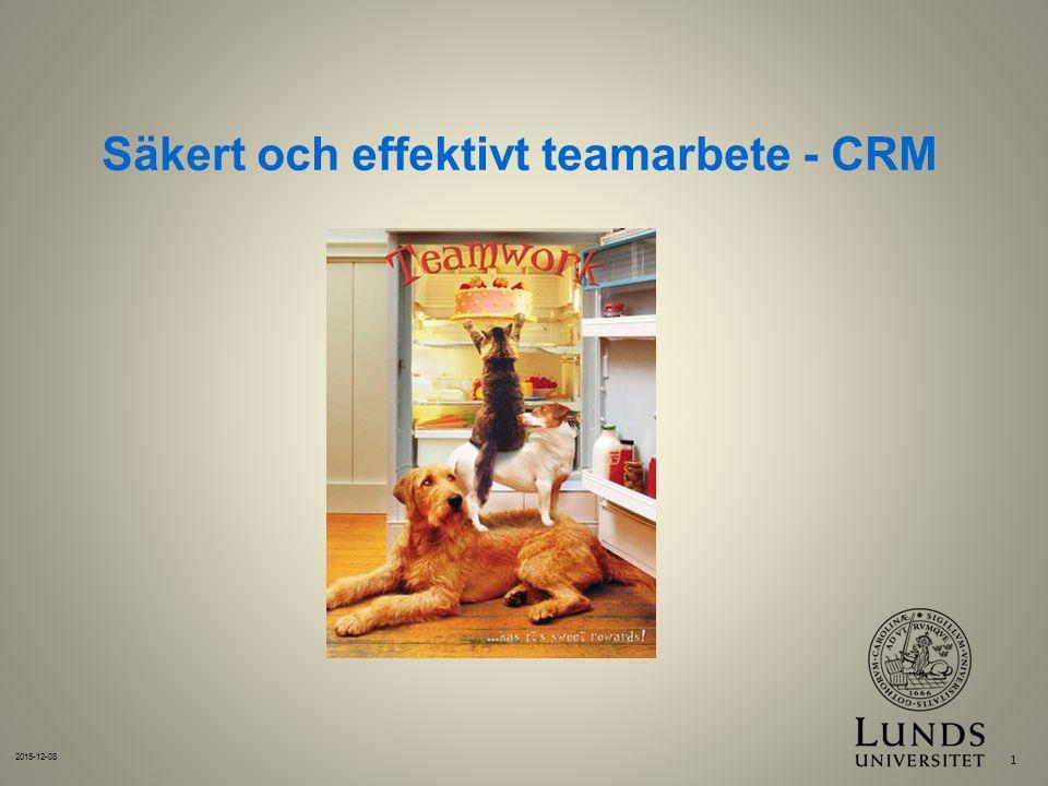 Säkert och effektivt teamarbete - CRM 2015-12-08 1