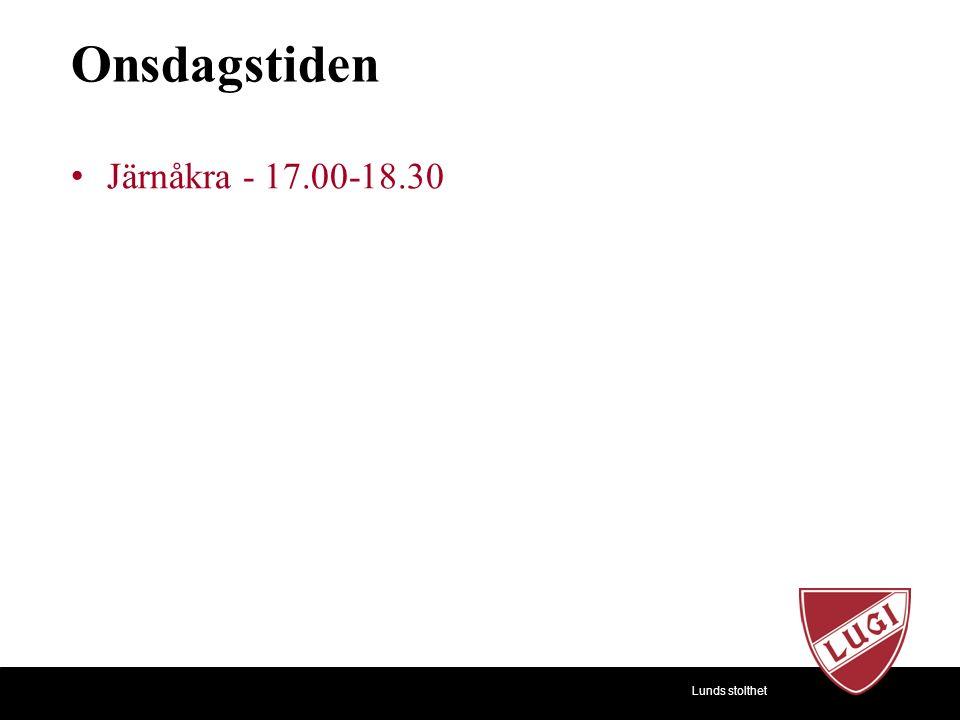 Lunds stolthet Onsdagstiden Järnåkra - 17.00-18.30
