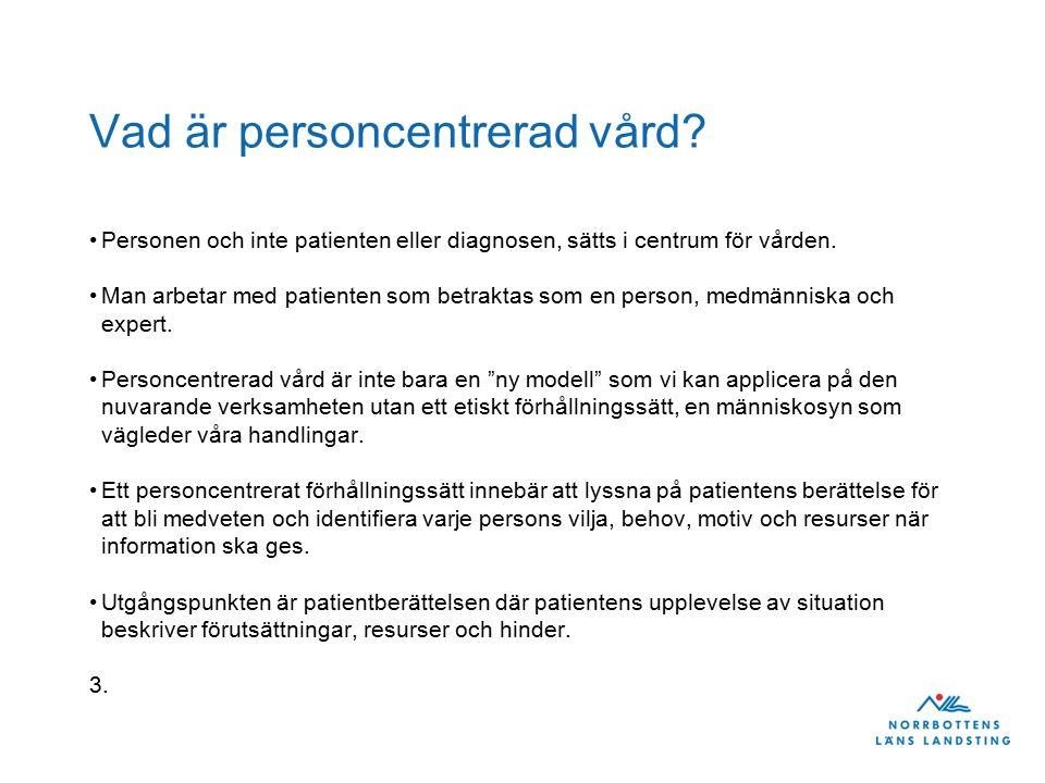 Vad är personcentrerad vård.
