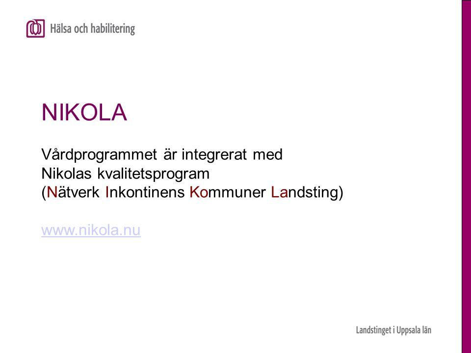 NIKOLA Vårdprogrammet är integrerat med Nikolas kvalitetsprogram (Nätverk Inkontinens Kommuner Landsting) www.nikola.nu