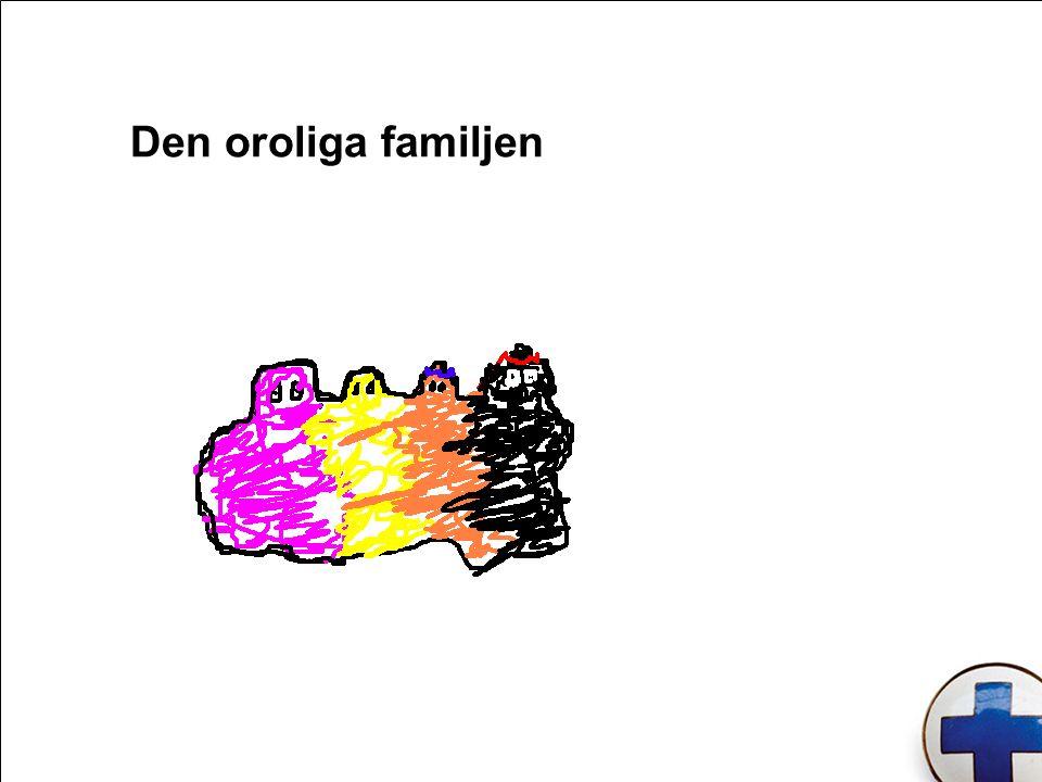 Den oroliga familjen