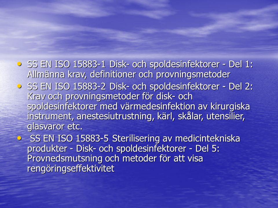 SS EN ISO 15883-1 Disk- och spoldesinfektorer - Del 1: Allmänna krav, definitioner och provningsmetoder SS EN ISO 15883-1 Disk- och spoldesinfektorer
