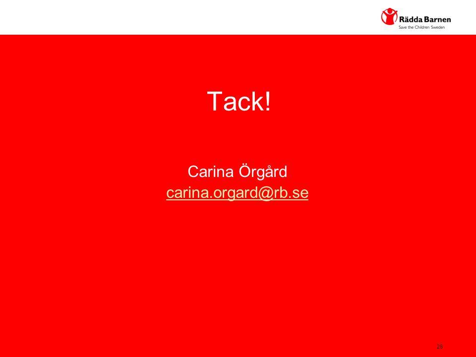 26 Carina Örgård carina.orgard@rb.se Tack!