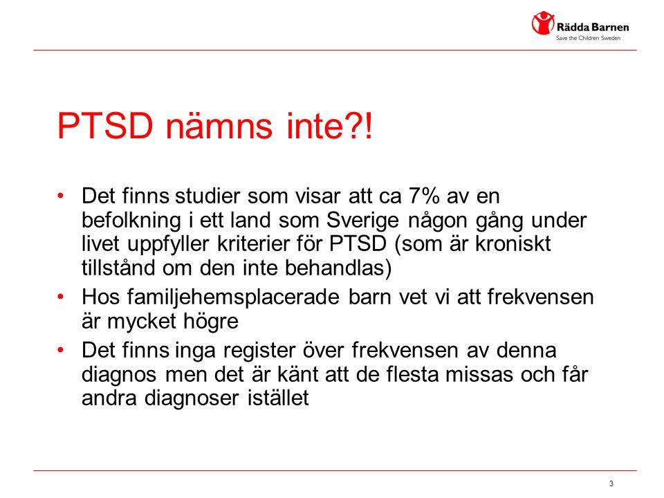 3 PTSD nämns inte?! Det finns studier som visar att ca 7% av en befolkning i ett land som Sverige någon gång under livet uppfyller kriterier för PTSD