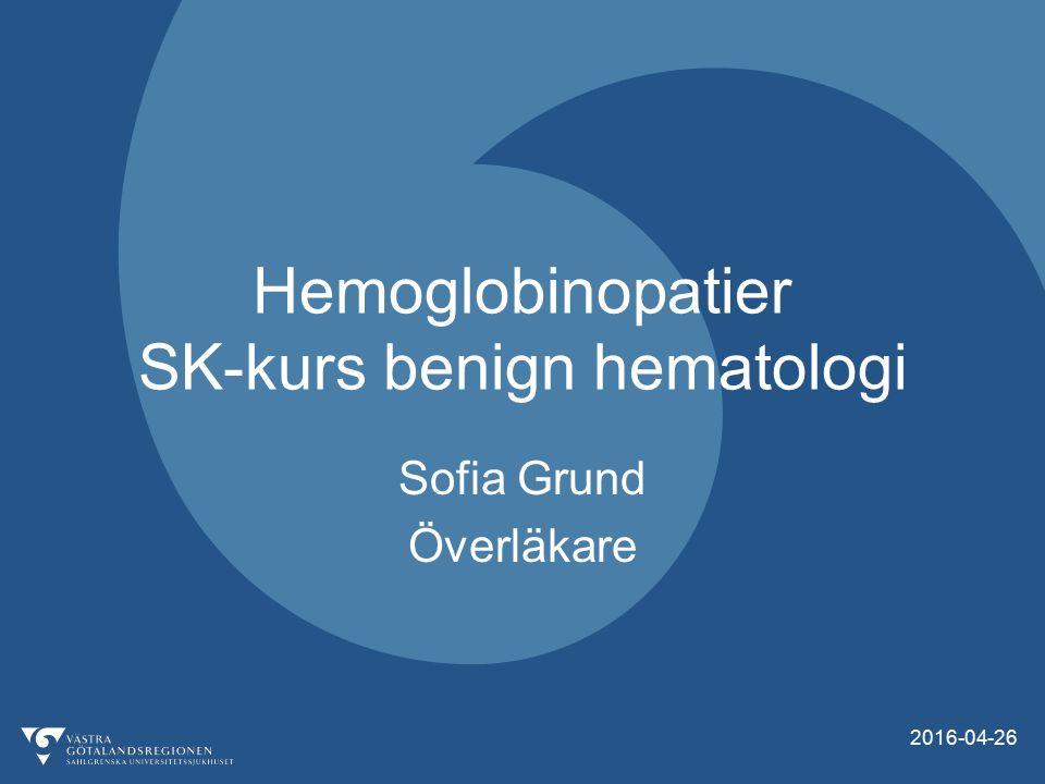  I Sverige: –<100 pat med sicklecellanemi –Ca 100 pat med talassemia major  På Sahlgrenska: –5 pat med sicklecellanemi –8 pat med talassemia major Hemoglobinopatier 2