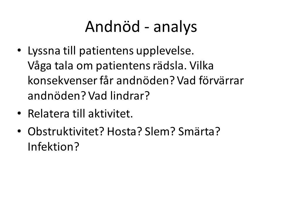 Andnöd - analys Lyssna till patientens upplevelse.