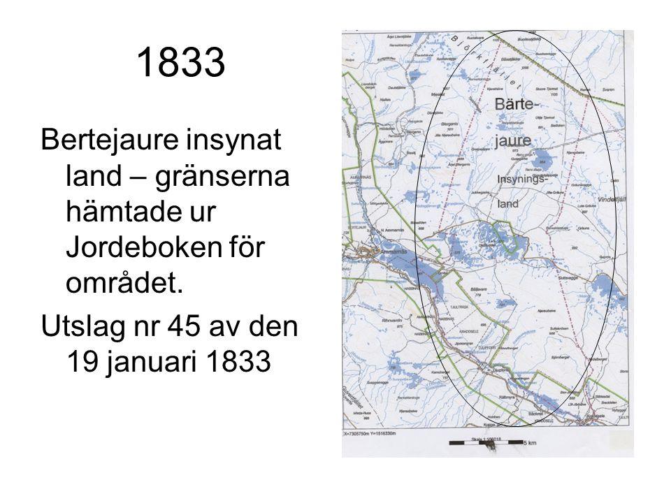 1833 Bertejaure insynat land – gränserna hämtade ur Jordeboken för området. Utslag nr 45 av den 19 januari 1833