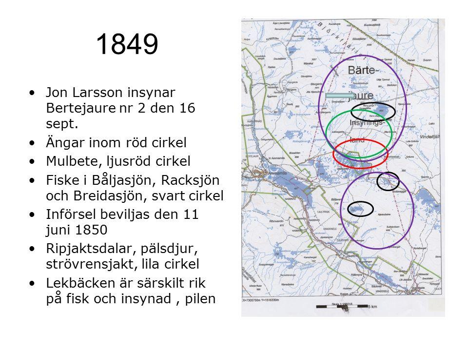 1849 Jon Larsson insynar Bertejaure nr 2 den 16 sept. Ängar inom röd cirkel Mulbete, ljusröd cirkel Fiske i Båljasjön, Racksjön och Breidasjön, svart