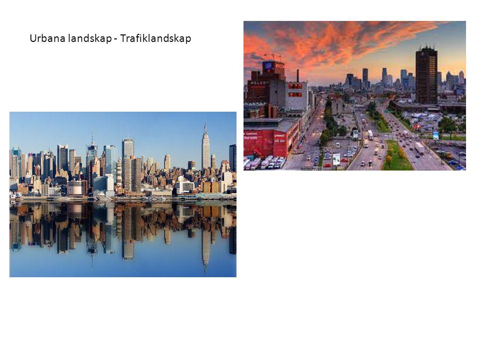 Urbana landskap - Trafiklandskap