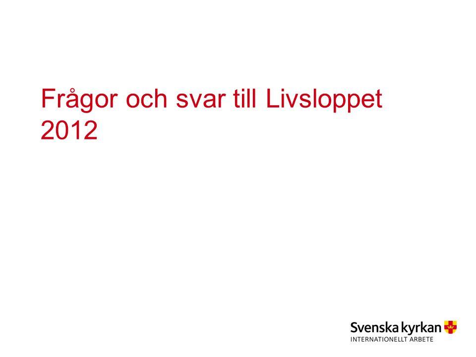 Frågor och svar till Livsloppet 2012