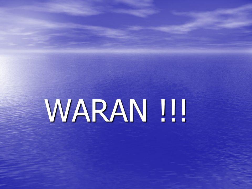 WARAN !!! WARAN !!!