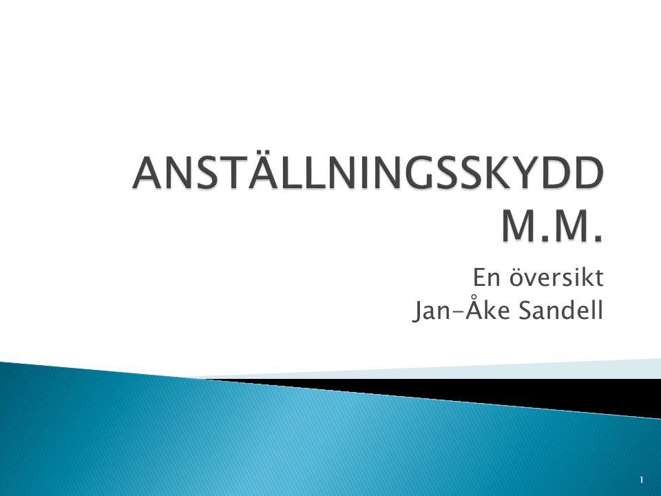 En översikt Jan-Åke Sandell 1