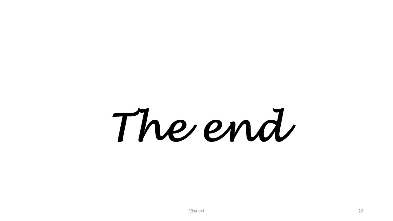 The end Visa val26