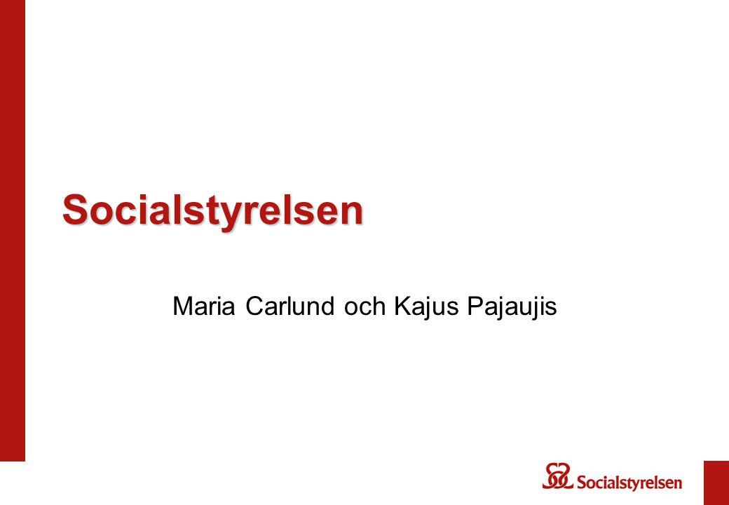 Socialstyrelsen Maria Carlund och Kajus Pajaujis