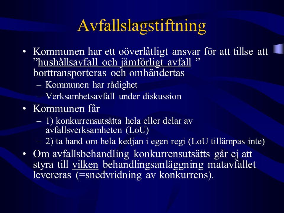 EG-domstolens In-house-undantag Kommuner kan få tilldela kontrakt direkt till t ex ett kommunalt bolag, om: 1) den upphandlande enheten utövar kontroll över en fristående enhet som motsvarar den [kontroll] som den utövar över sin egen verksamhet 2) denna enhet utför huvuddelen av sin verksamhet för den eller de upphandlande enheter som äger enheten T ex: Stockholm Vatten & Trafikkontorets avfallsavdelning ägs av Stockholms Stad = in-house?