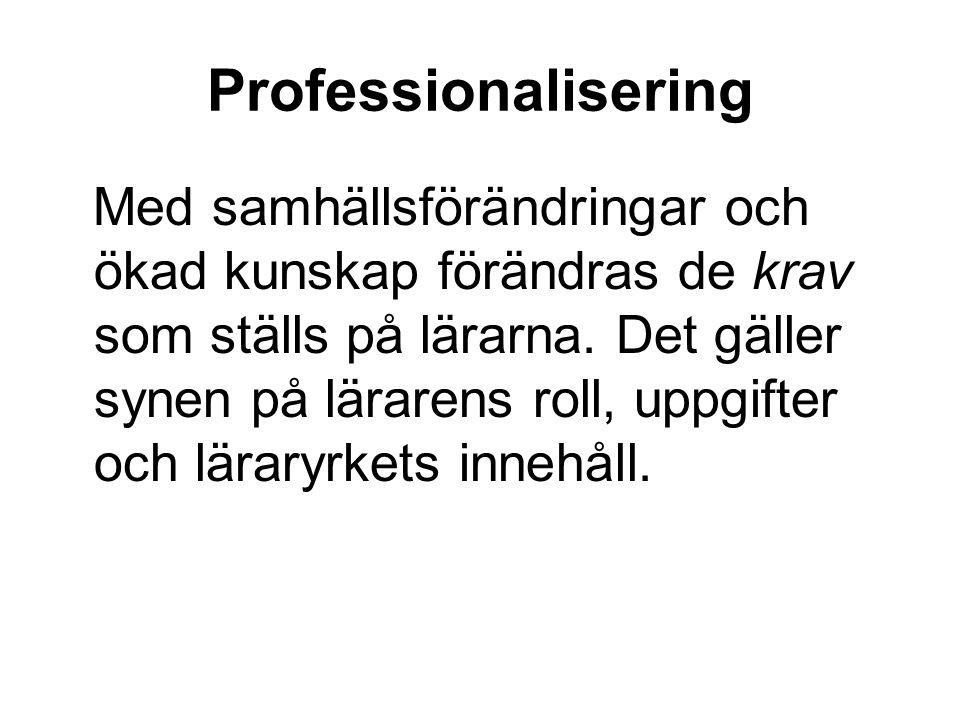 Att vara professionell lärare.Lärarförbundets definition (3).