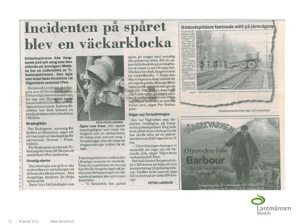 LandscapeLM-Maskin 16 januari 201210Säkert Bondförnuft