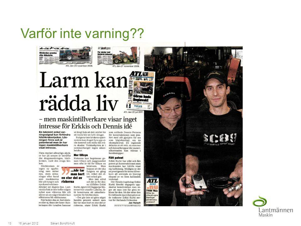 LandscapeLM-Maskin Varför inte varning 16 januari 201213Säkert Bondförnuft