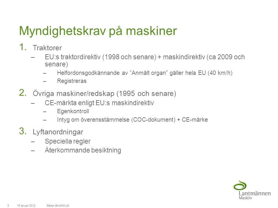 LandscapeLM-Maskin Myndighetskrav på maskiner 1.